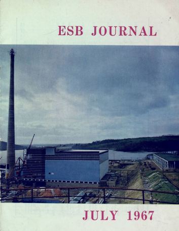 ESB Journal, July 1967. Photo: Great Island power station, Co Wexford, nearing completion.